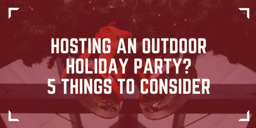 Hosting an Outdoor Holiday Party? 5 Things to Consider - Winter Outdoor party